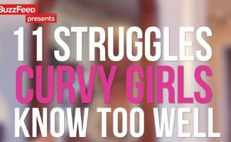 11 STRUGGLES CURVY GIRLS KNOW TOO WELL (VIDEO)